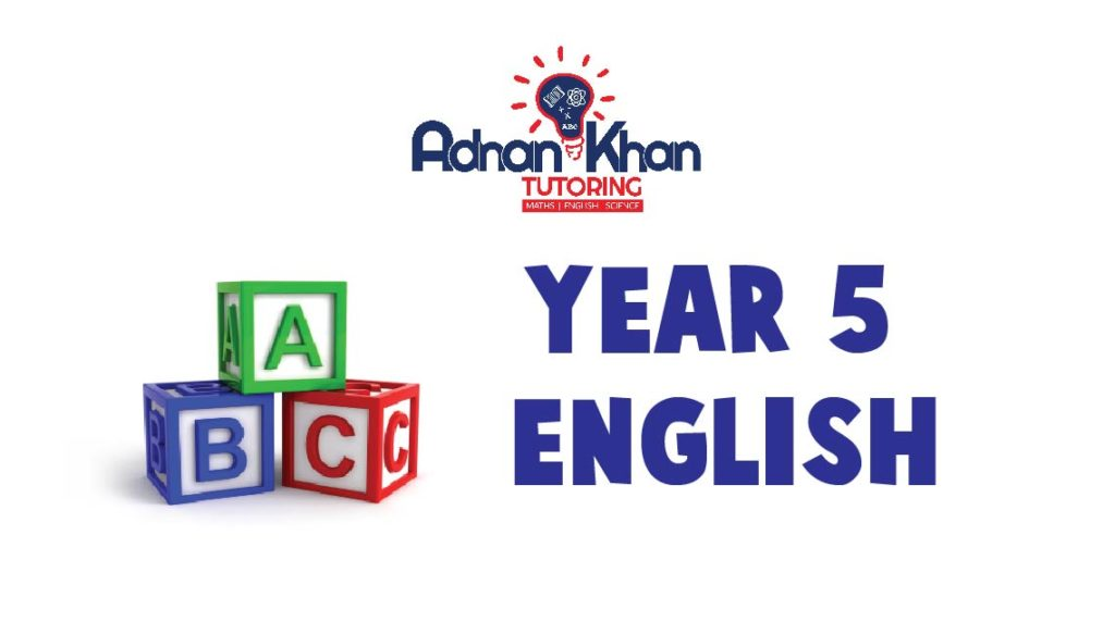 Year 5 English Adnan Khan Tutoring