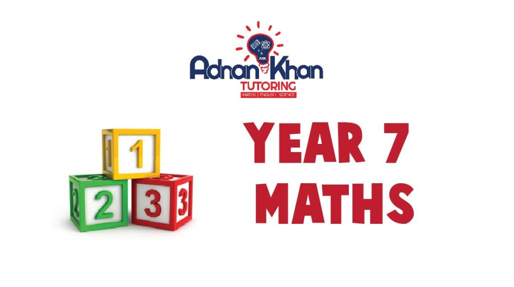 Year 7 Maths Adnan Khan Tutoring-Year 7 Tutors High Wycombe, Year 7 Maths Tuition High Wycombe, Private Tutor for Year 7 High Wycombe